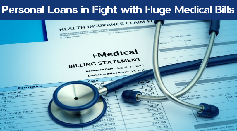 Personal Loans in Fight with Huge Medical Bills